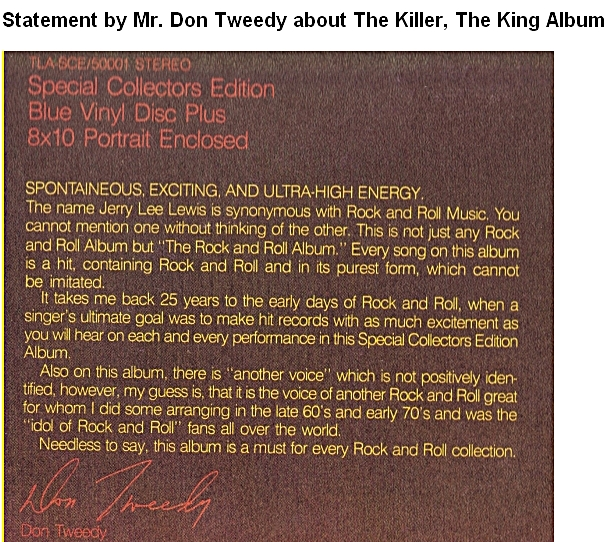The Killer, The King Don Tweedy's statement on back album cover