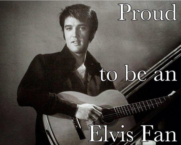 Proud to be an Elvis Fan