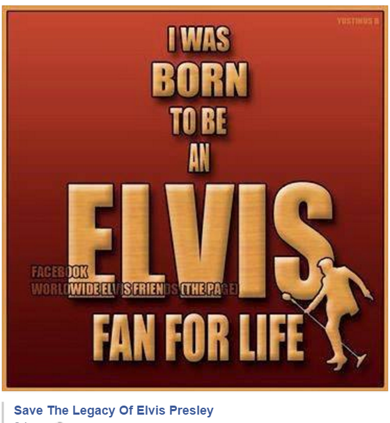 I Was Born to be an Elvis fan for life