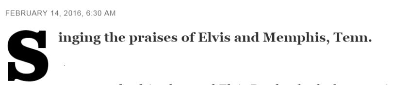 Letters Singing the praises of Elvis Presley and Memphis Tenn. LA Times