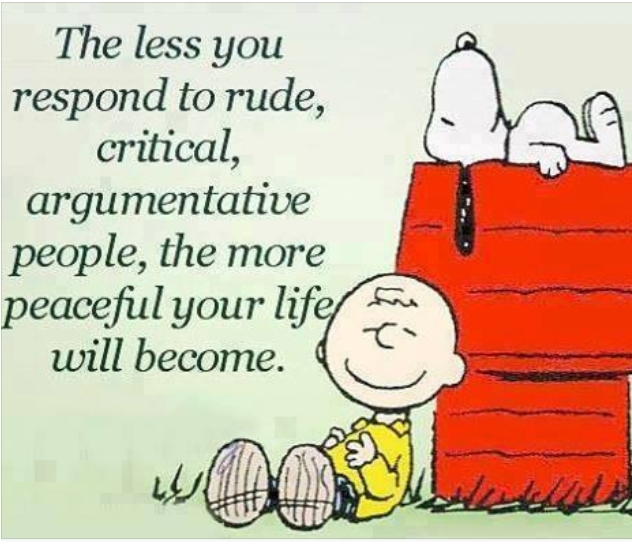 The less you respond to rude
