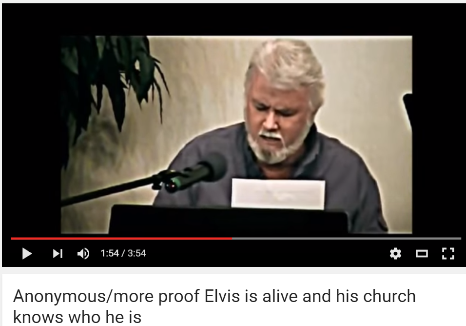 Anonymous more proof Elvis is alive and his church knows who he is YouTube